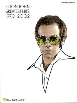 ELTON JOHN - GREATEST HITS 1970-2002 PVG SHEET MUSIC BOOK