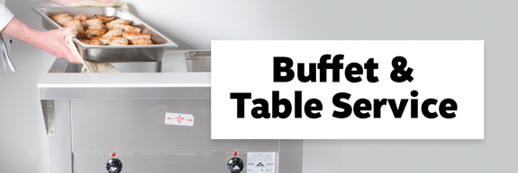 Buffet & Table Service