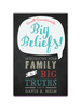 Big Beliefs! Small Devotionals Introducing Your Family to Big Truths (Paperback)