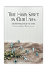 The Holy Spirit In Our Lives (mp3 Disc)