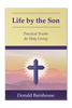 Life by the Son (Paperback)