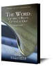 The Word: Getting it Right, Getting it Out - Seminars (CD Set)