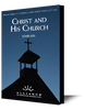 Christ and His Church  (CD)