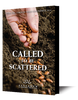 Called to Be Scattered (CD Set)