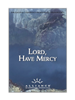 Lord, Have Mercy PCRT 2001 (mp3 Download Set)