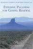 Exposing Paganism for Gospel Renewal PCRT 2005 Pre-Conference (mp3 Download Set)