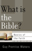 What is The Bible? (Booklet)