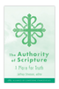 The Authority of Scripture (Booklet)