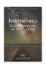 Insuppressible: Glory, Gospel, And The Design Of Life (CD set)