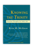 Knowing the Trinity (Paperback)