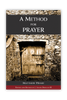 A Method for Prayer (Paperback)