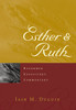 Esther & Ruth Commentary (Hardback)
