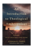 An Introduction to Theological Anthropology (Paperback)