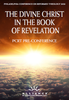 The Divine Christ in the Book of Revelation PCRT 2020 Pre-Conference (mp3 Disc)