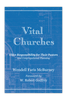 Vital Churches: Elder Responsibility for Their Pastors and Congregational Planning (eBook)