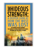 That Hideous Strength: A Deeper Look at How the West Was Lost (Paperback)