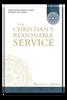 The Christian's Reasonable Service, 4 Vols.