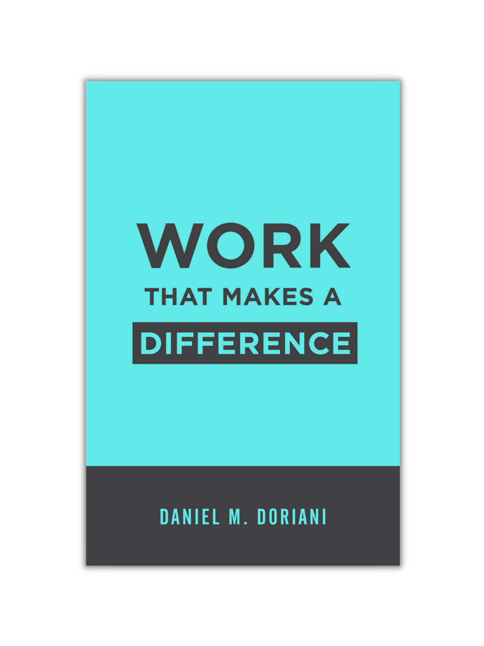 Work That Makes a Difference (Paperback)