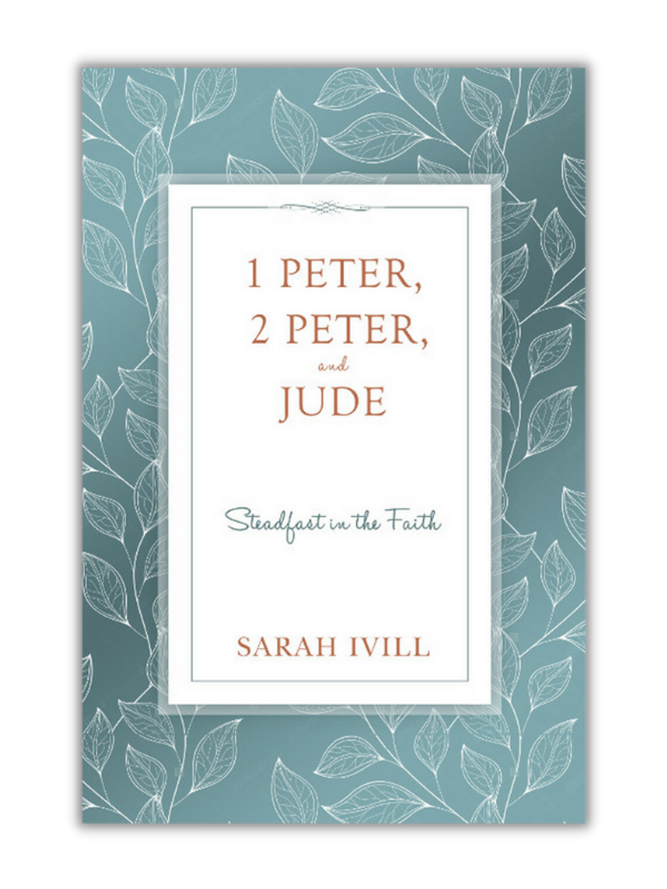 1 Peter, 2 Peter, and Jude: Steadfast in the Faith (Paperback)