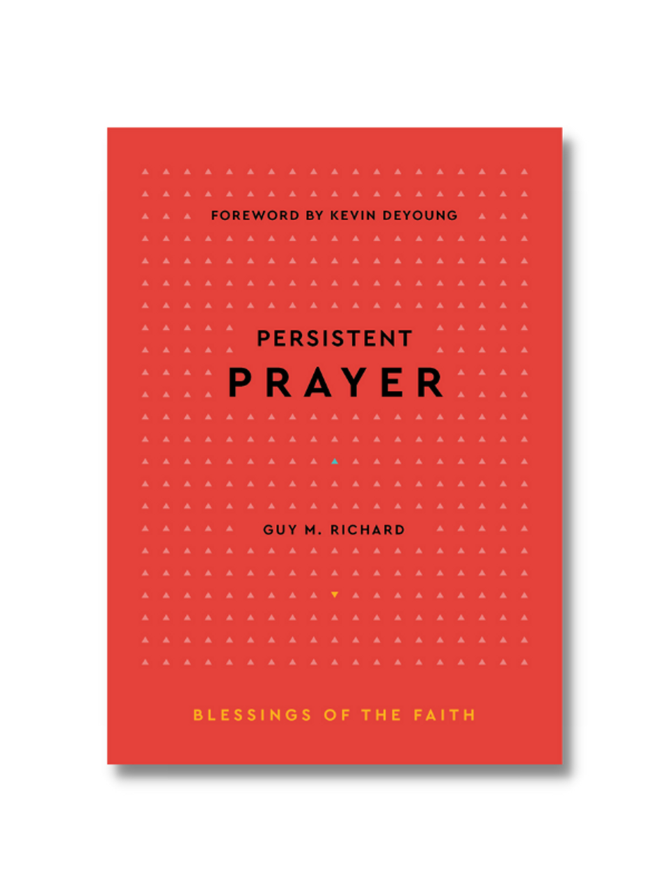 Persistent Prayer (Hardcover)