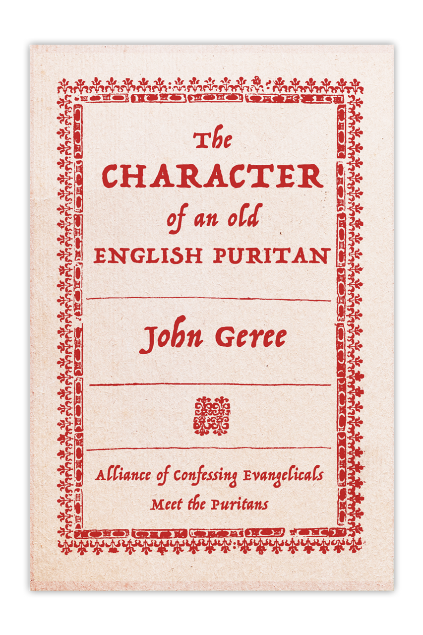 The Character of an Old English Puritan (Booklet)