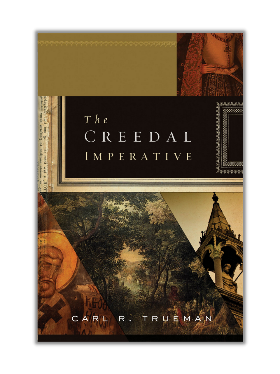 The Creedal Imperative (Paperback)