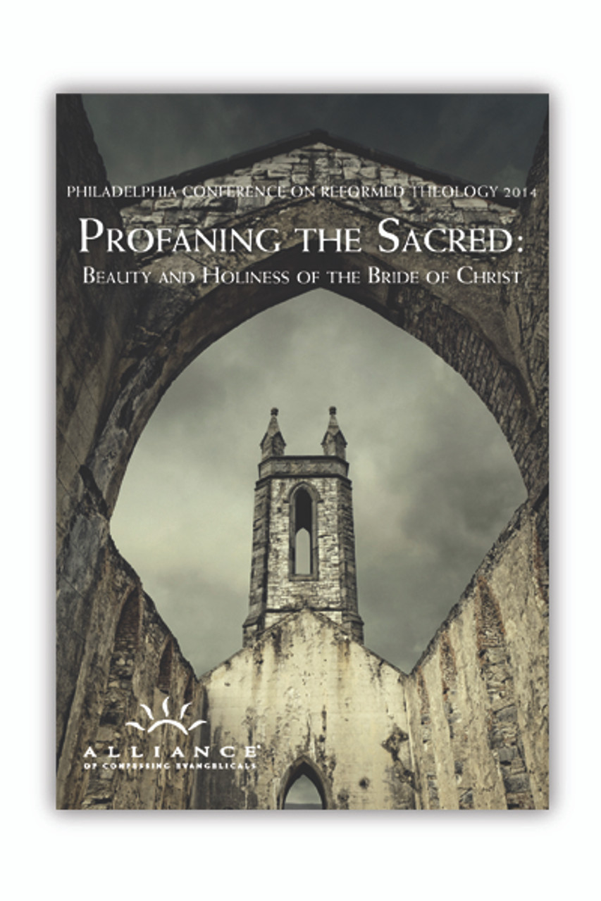 Profaning the Sacred: Beauty and Holiness of the Bride of Christ PCRT 2014 Plenary Sessions (mp3 Disc)