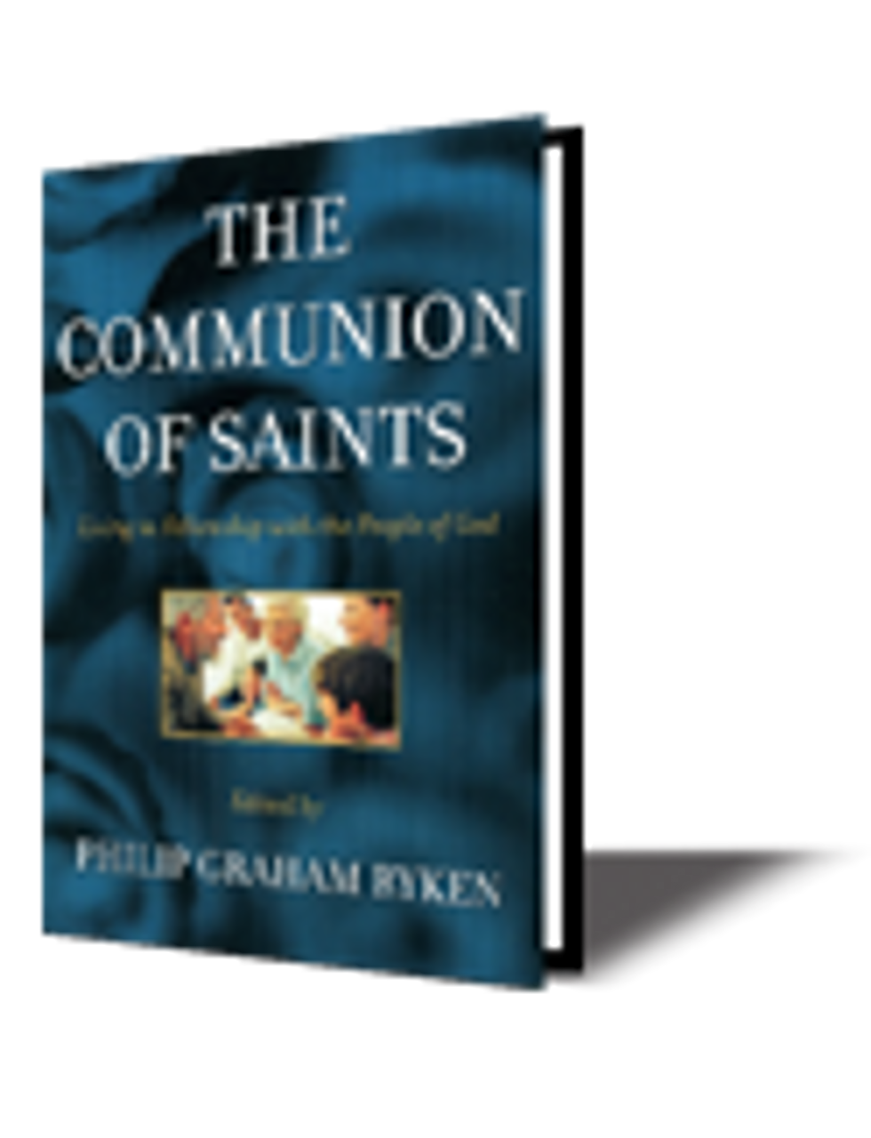 The Communion of Saints: Living in Fellowship with the People of God (Paperback)