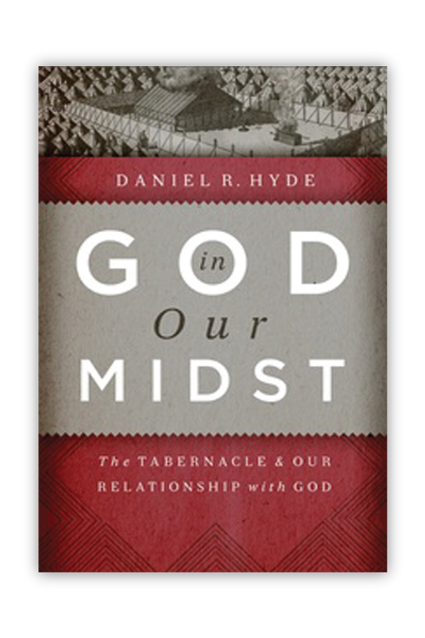 God in Our Midst: The Tabernacle and Our Relationship with God (Paperback)