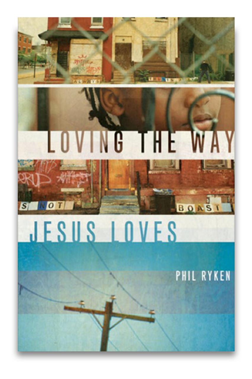 Loving the Way Jesus Loves (Paperback)