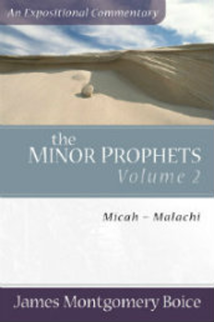 The Minor Prophets, Volume 2: Micah-Malachi  (Paperback)