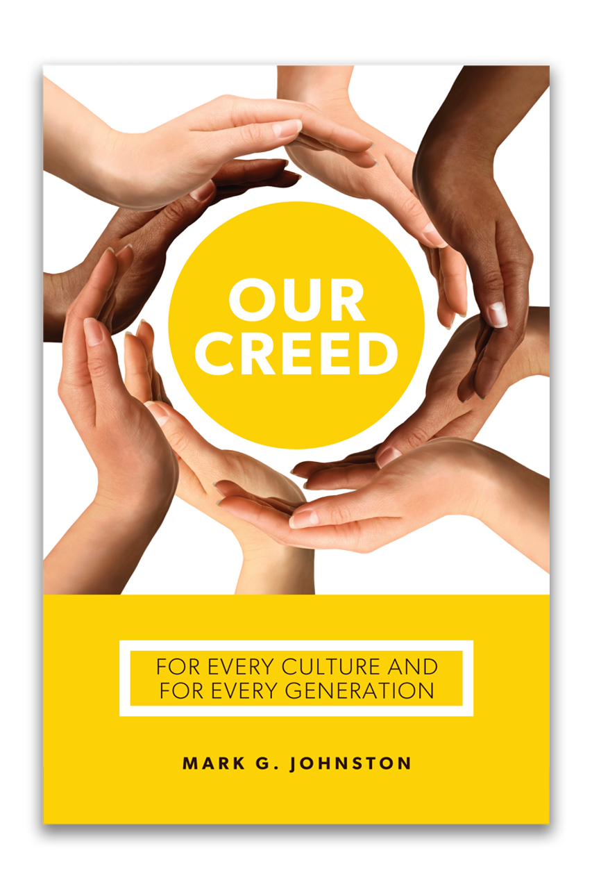 Our Creed: For Every Culture and Every Generation (Paperback)