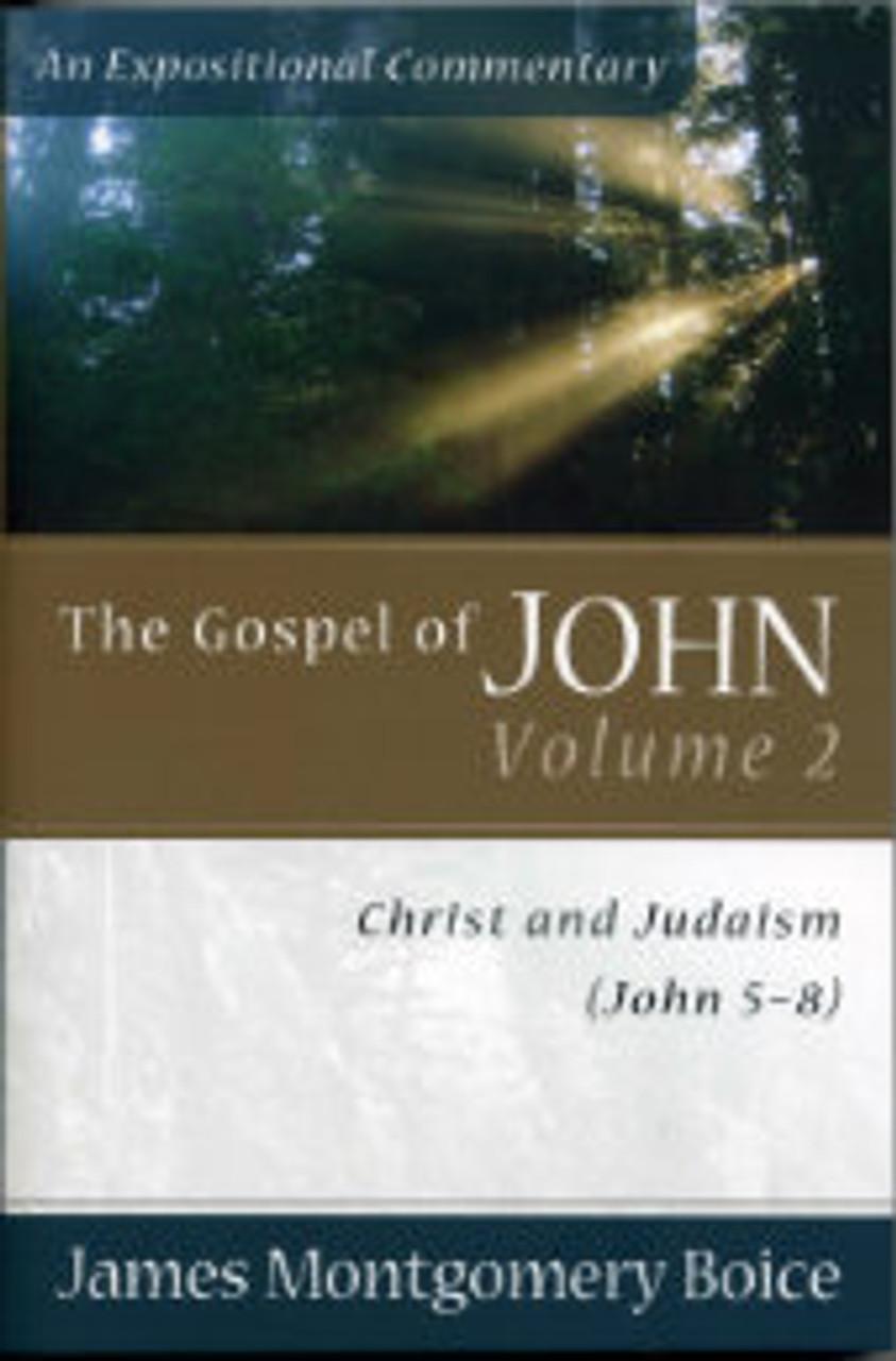 The Gospel of John, Volume 2: John 5-8 (Paperback)