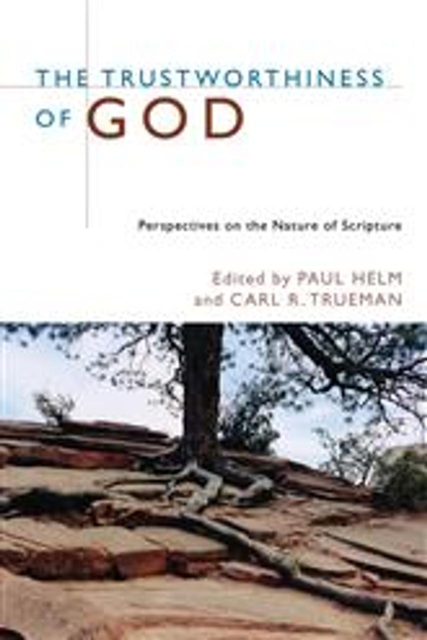 The Trustworthiness of God (Paperback)