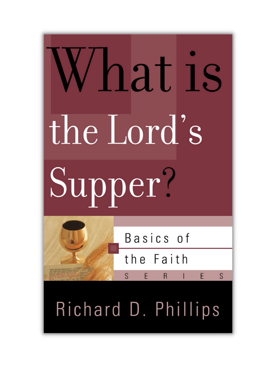 What Is the Lord's Supper? (Booklet)