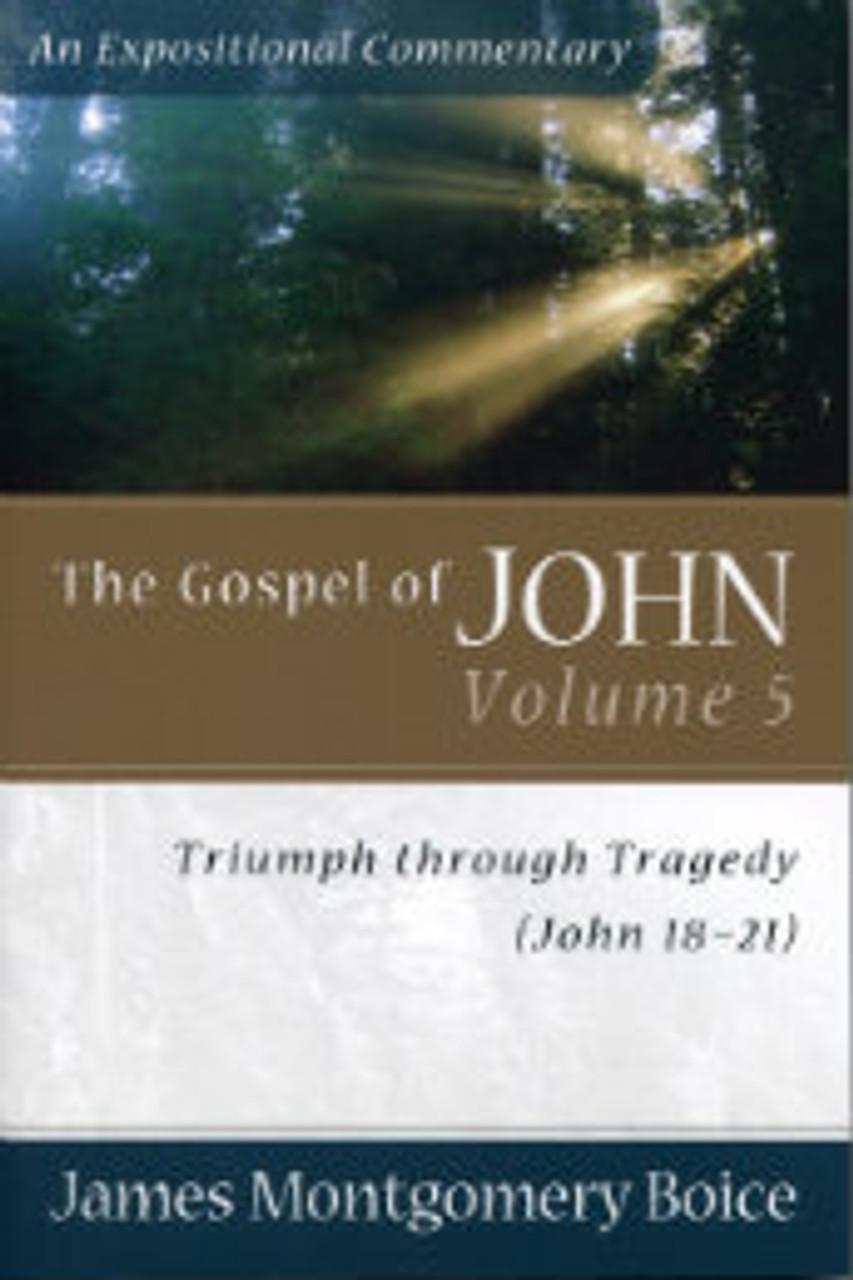 The Gospel of John, Volume 5: John 18-21 (Paperback)