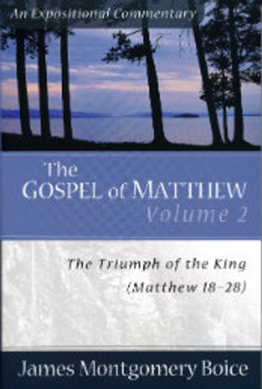 The Gospel of Matthew, Volume 2: Matthew 18-28 (Paperback)