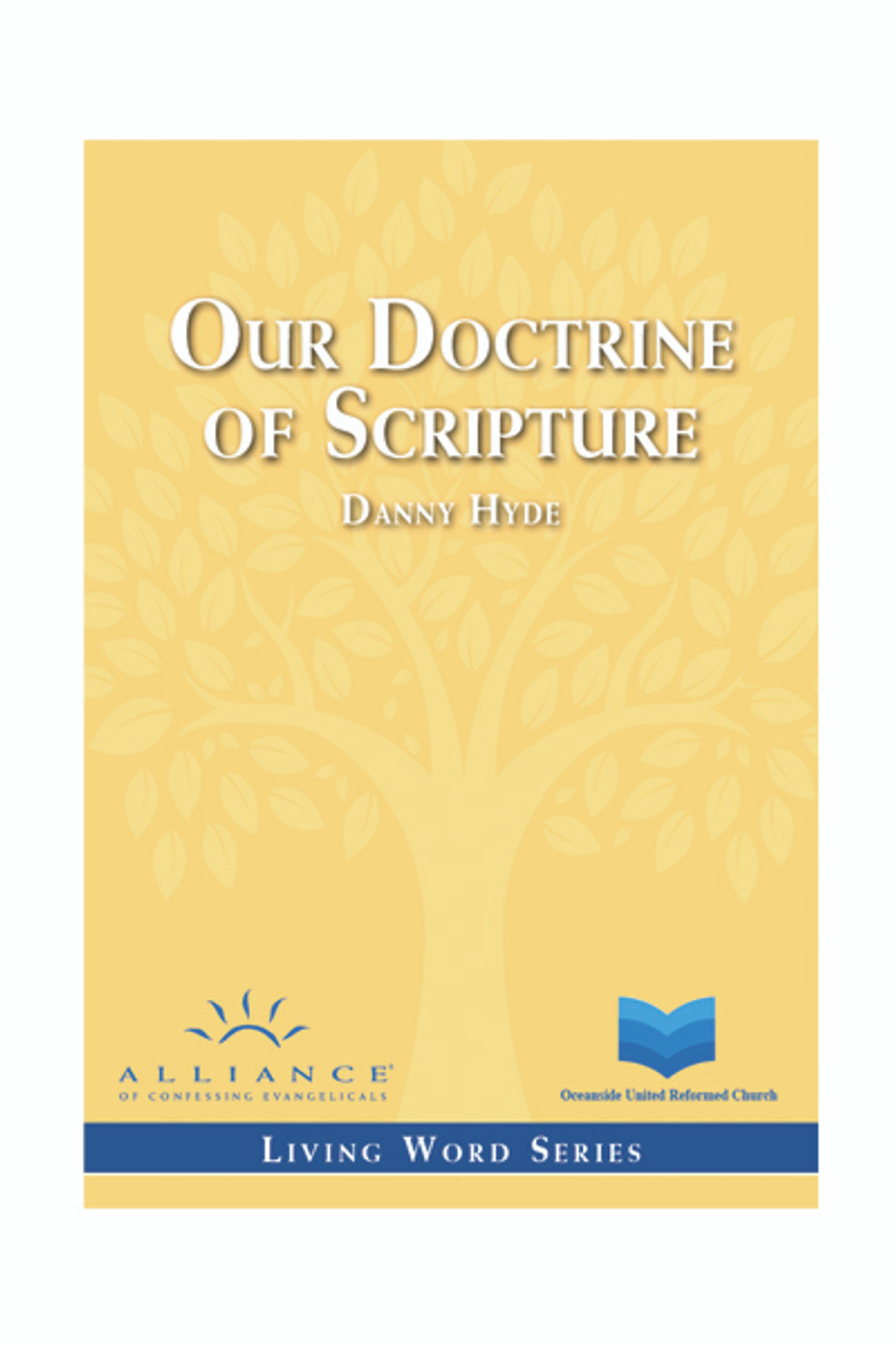 Our Doctrine of Scripture (mp3 downloads)