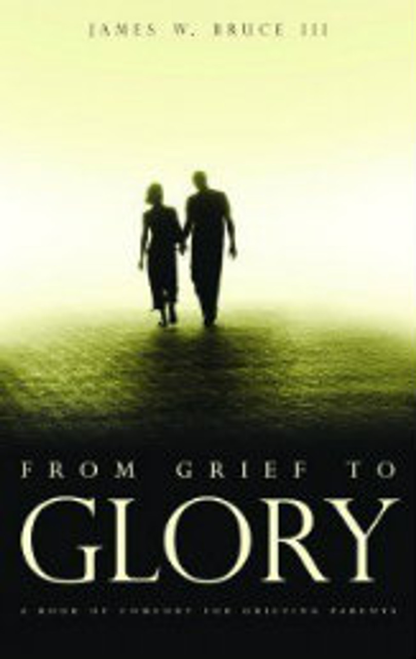 From Grief to Glory (Paperback)