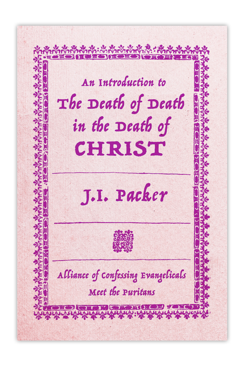 An Introduction to the Death of Death in the Death of Christ (PDF Download)
