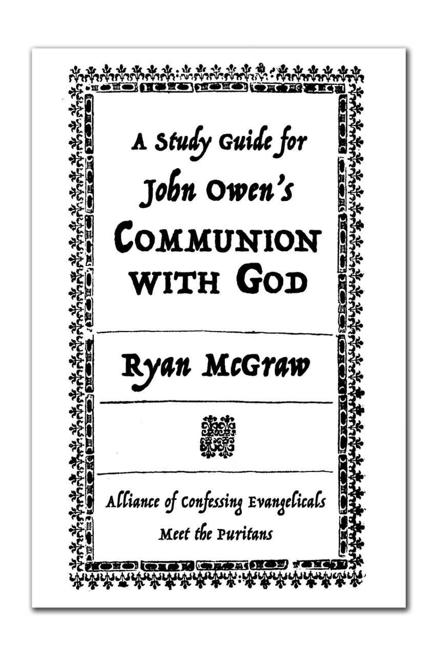 A Study Guide to John Owen's Communion With God (PDF download)