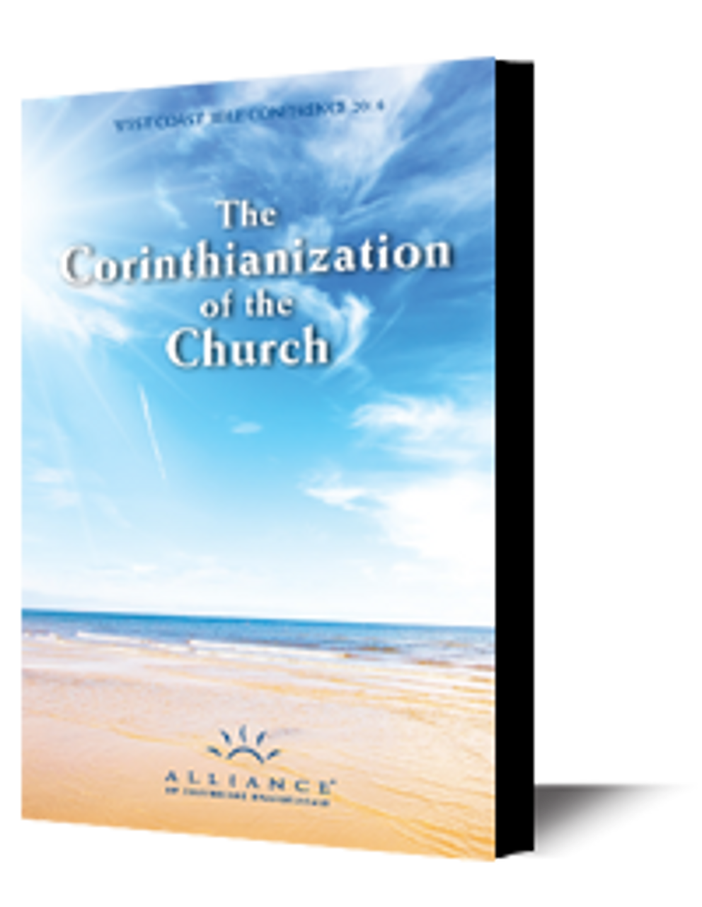 The Corinthianization of the Church (CD Set)