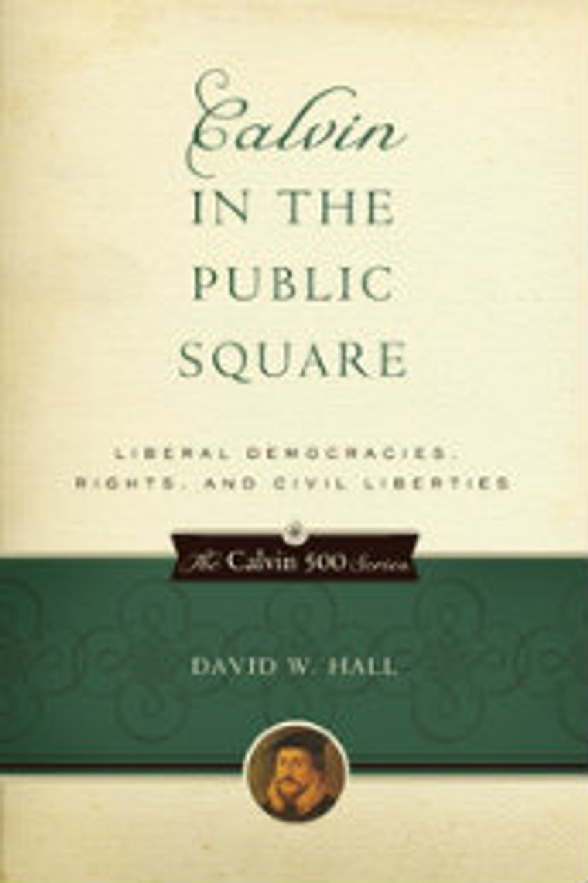 Calvin In The Public Square (Paperback)