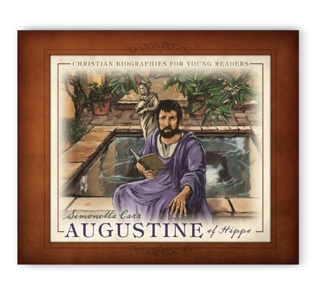 Augustine Of Hippo - Christian Biographies For Young Readers (Hardcover)