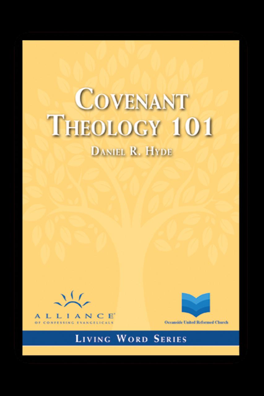 Covenant Theology 101 (CD Set)