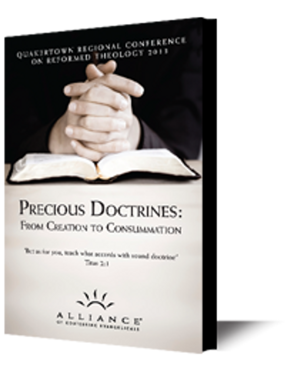 Precious Doctrines: From Creation to Consummation (QCRT13)(mp3 Download Set)