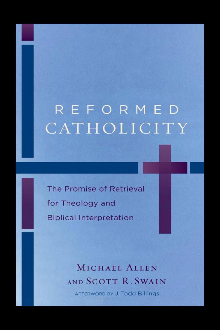 Reformed Catholicity (Paperback)