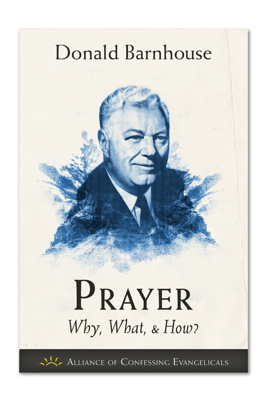Prayer: Why, What, and How (Booklet)