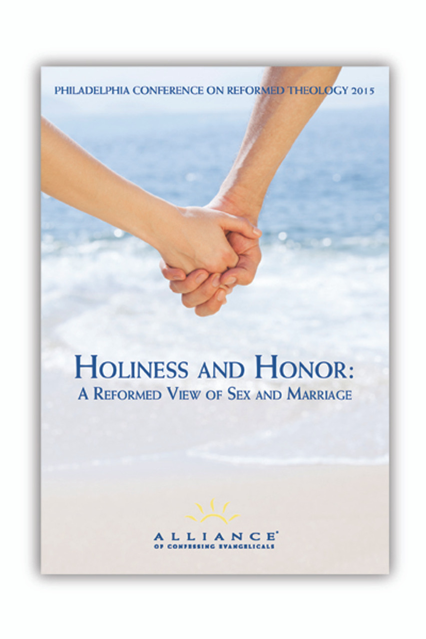 Holiness and Honor: A Reformed View of Sex and Marriage PCRT 2015 Seminars (mp3 Download Set)