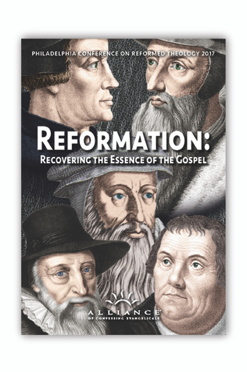 Reformation: Recovering the Essence of the Gospel - Workshops (mp3s)